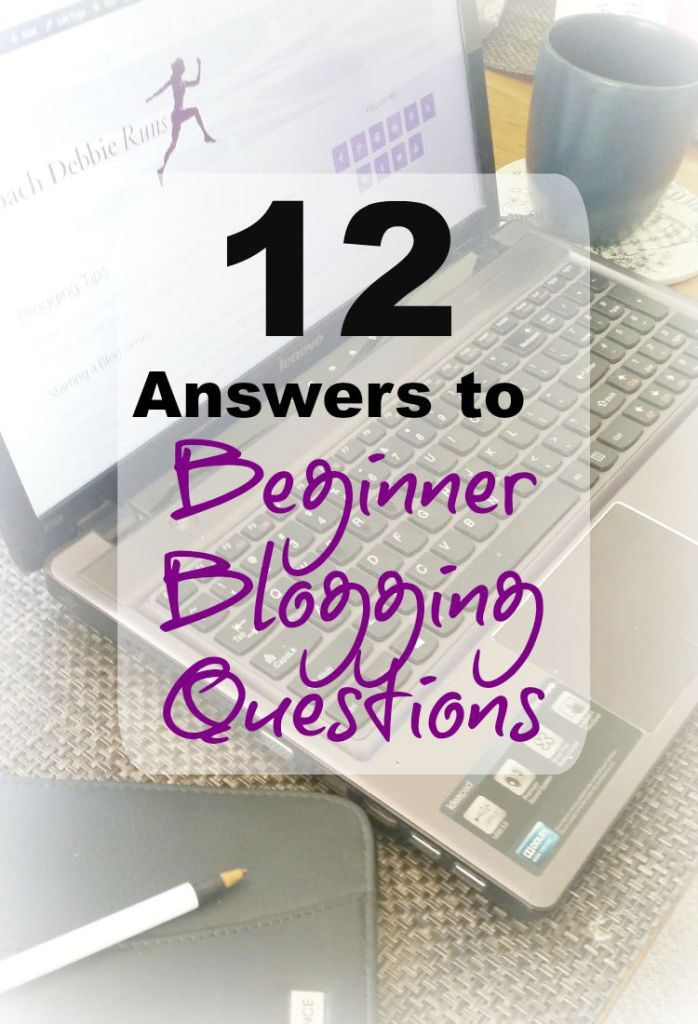 12 Answers to Beginner Blogging Questions. If you're a new blogger, here are the answers to your top blogging questions.