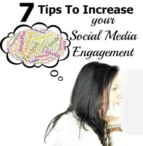 7 Tips to Increase Your Social Media Engagement