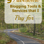 9 Awesome Blogging Tools and Services I Pay For