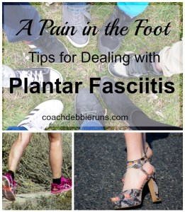 A Pain in the Foot: Tips for Dealing with Plantar Fasciitis