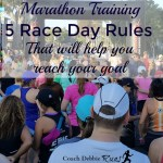 Marathon Training: 5 Race Day Rules to Help You Reach Your Goal