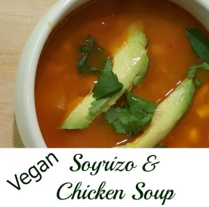 Vegan Soyrizo and Chicken Soup: Meatless Monday