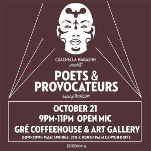 Poets and Provocateurs #16 @ Gré Coffeehouse & Art Gallery | Palm Springs | California | United States