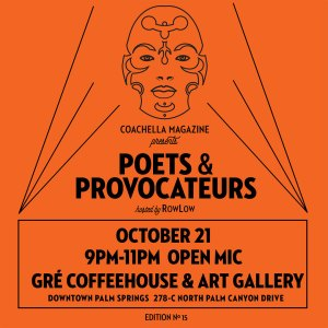 Poets and Provocateurs #15 @ Gré Coffeehouse & Art Gallery | Palm Springs | California | United States