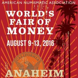 2016 ANA World's Fair of Money