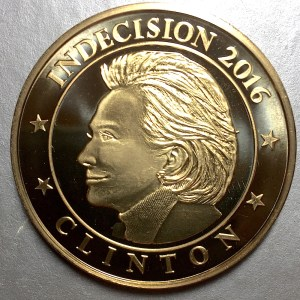 Long-Stanton Indecision 2016 Token - Hillary Clinton side