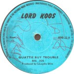 big-joe-quattie-buy-trouble-lord-koos