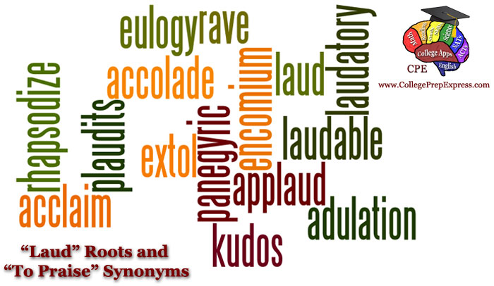"""Root & Synonym Clusters 5: """"Laud"""" Roots and To Praise Synonyms ..."""