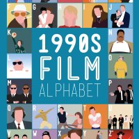 1990s Film Alphabet: Stephen Wildish Pays Tribute to Another Decade.