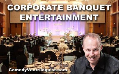 Corporate Banquet Entertainment Solutions