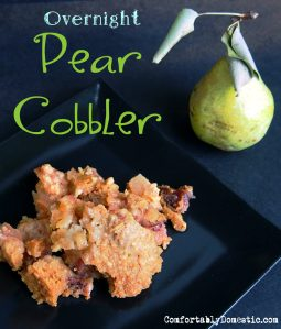 Dude. I think I just ate dessert for breakfast: Overnight Pear Cobbler.