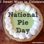{Recipe Round-Up} 7 Sweet Ways to Celebrate National Pie Day