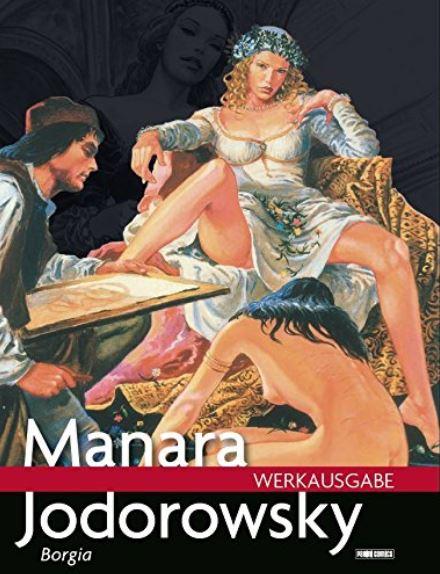 Manara Werkausgabe 15: Borgia