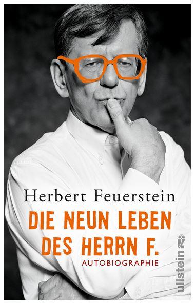 Herbert Feuerstein: Die neun Leben des Herrn F.
