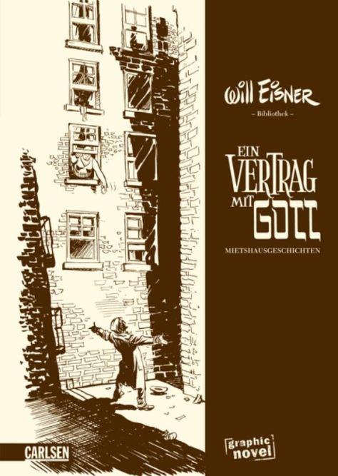 Will Eisner: Ein Vertrag mit Gott - Miethausgeschichten