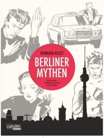 Reinhard Kleist: Berliner Mythen