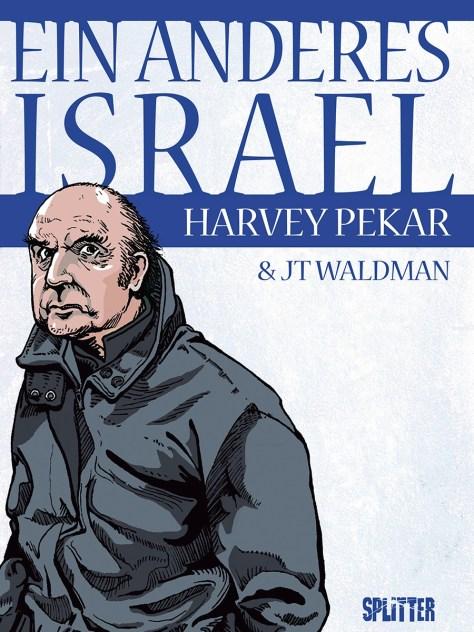 Harvey Pekar: Ein anderes Israel