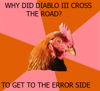 Diablo 3 Meme - A Comedy of Errors