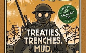 Nathan Hale's Hazardous Tales: Treaties, Trenches, Mud, and Blood cover