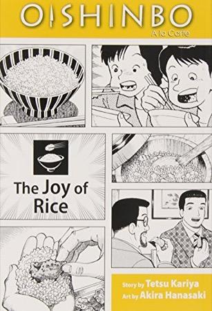 Oishinbo a la Carte 6: The Joy of Rice cover