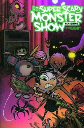 The Super-Scary Monster Show Featuring Little Gloomy cover