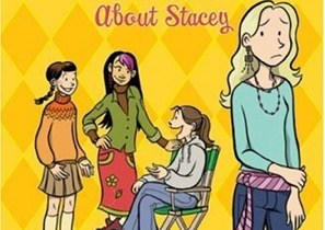 Baby-Sitters Club: The Truth About Stacey