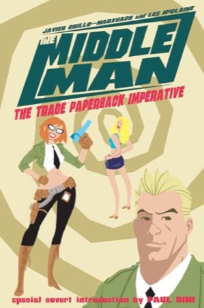 The Middleman: The Trade Paperback Imperative
