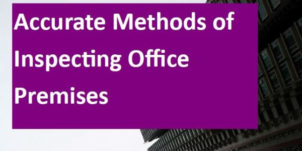 accurate methods of inspecting office premises2