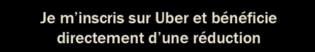 Je m'inscris pour la première fois sur Uber