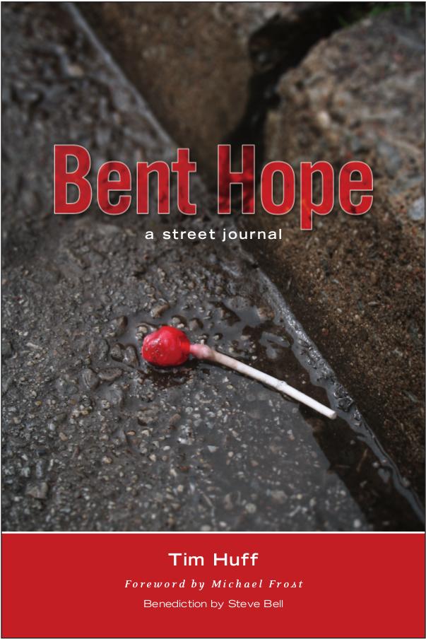 BENT HOPE: A Street Journal