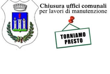 Chiusura uffici comunali per lavori di manutenzione