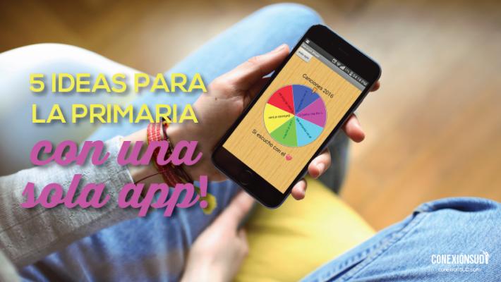 5 ideas para la Primaria con unas sola app_Conexion SUD