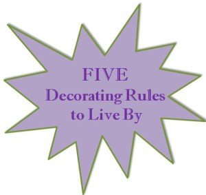 Five Decorating Rules