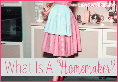 What Is A Homemaker?