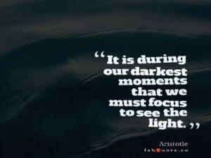 buscar la luz en los momentos más oscuros