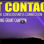 Consciousness and the ET Contact Connection – MUST WATCH (Video)