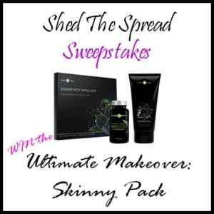 Shed the Spread Sweepstakes, An It Works! Ultimate Makeover- Ends 7/10!!