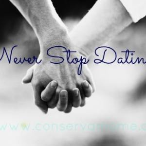 Never Stop Dating!