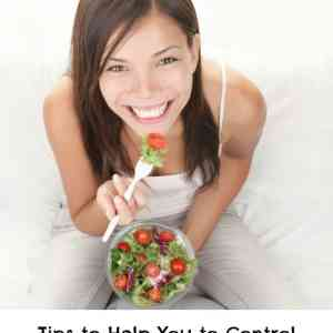 Tips to Help You to Control Your Portion Sizes
