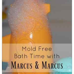 Mold Free Bath Time with Marcus & Marcus