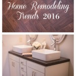Home Remodeling Trends of 2016