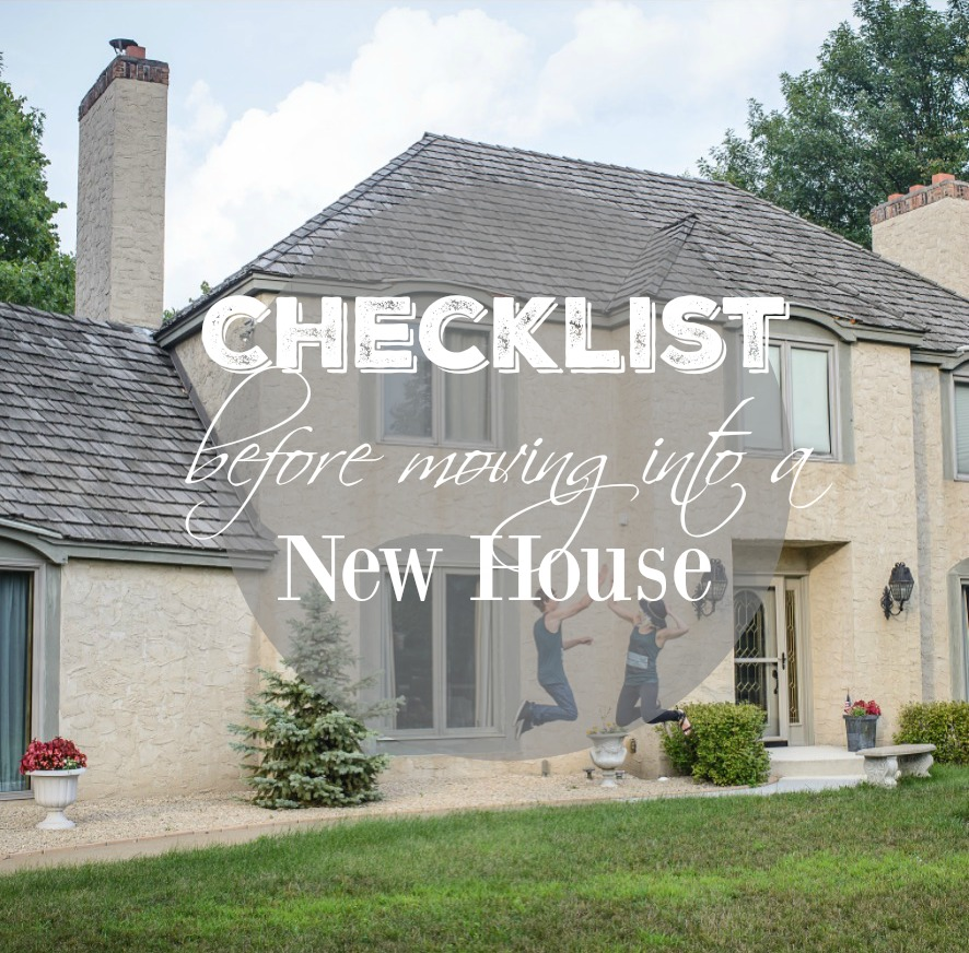 Checklist before moving in new house construction2style for Moving into a new house checklist