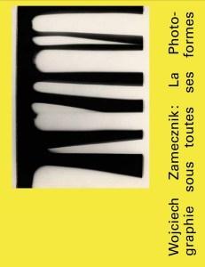 csm_Couverture-du-livre-Wojciech-Zamecznik-la-photographie-sous-toutes-ses-formes-web_b57796240b