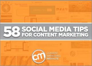 58 Social Media Tips for Content Marketing