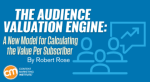 audience-valuation-engine-calculate-per-subscriber