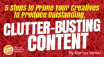 steps-prime-creatives-produce-outstanding-clutter-busting-content