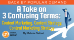3-confusing-terms-content-marketing-strategy-content-marketing-content-strategy