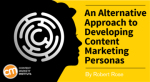 alternative-approach-content-marketing-personas