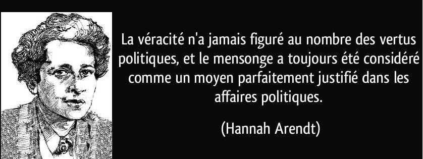 quote-la-veracite-n-a-jamais-figure-au-nombre-des-vertus-politiques-et-le-mensonge-a-toujours-ete-hannah-arendt-150106
