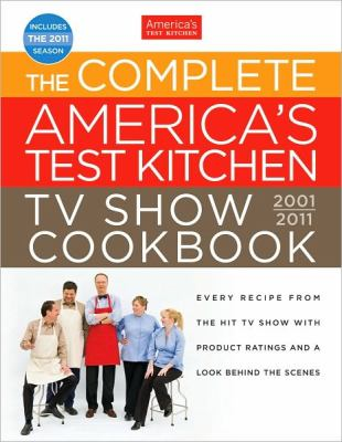 The-Complete-America-s-Test-Kitchen-TV-Show-Cookbook-Editors-of-America-s-9781933615714